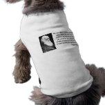 Charles Darwin Quote 4b Pet Shirt