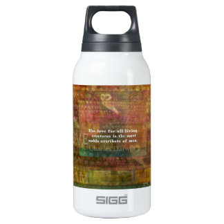 Charles Darwin Quote about animals rights Insulated Water Bottle