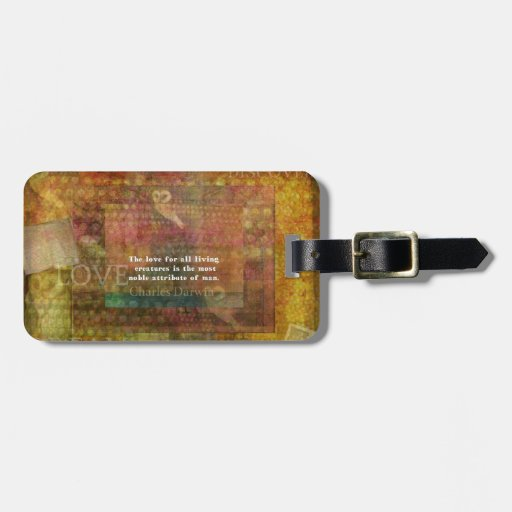 Charles Darwin Quote about animals rights Travel Bag Tag