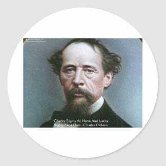 """Charles Dickens """"Charity @Home"""" Quote Gifts Classic Round Sticker"""
