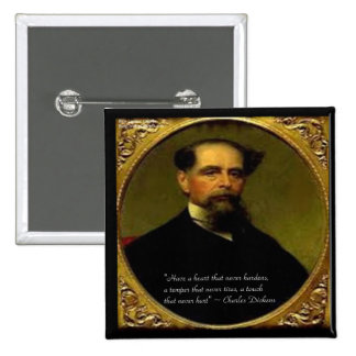 Charles Dickens & Heartfelt Quote 2 Inch Square Button