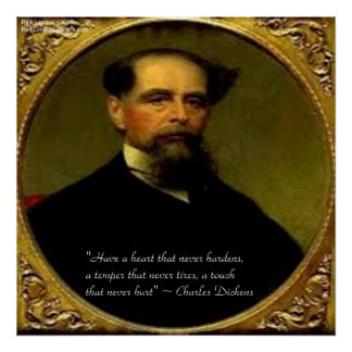 Charles Dickens & Heartfelt Quote Poster