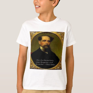 Charles Dickens & Heartfelt Quote T-Shirt