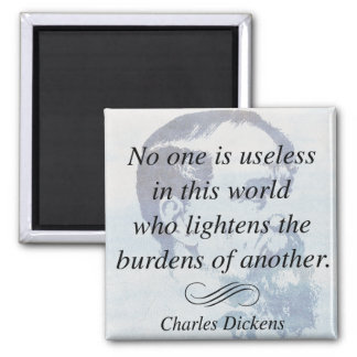 Charles Dickens on Helping Others Quote Magnet