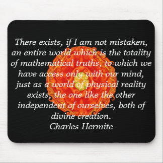 Charles Hermite quotation about math and truth Mouse Pad