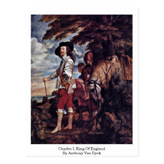 Charles I, King Of England By Anthony Van Dyck Postcards