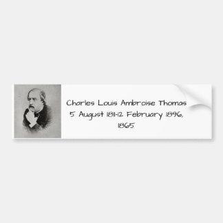 charles Louis Ambroise Thomas 1865 Bumper Sticker
