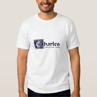 Charles, manly tees