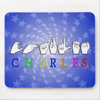CHARLES  NAME SIGN ASL FINGERSPELLED MOUSE PAD