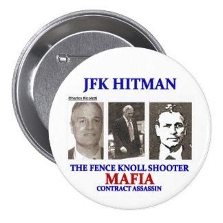 Charles Nicoletti: JFK Hitman Pinback Button