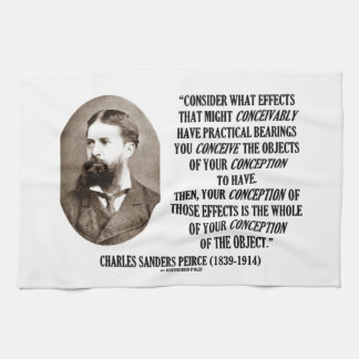 Charles Sanders Peirce Effects Objects Conception Towels