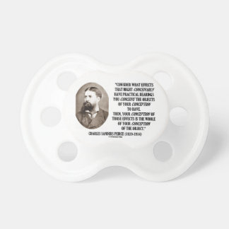 Charles Sanders Peirce Effects Objects Conception Pacifier
