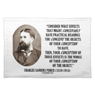 Charles Sanders Peirce Effects Objects Conception Place Mat