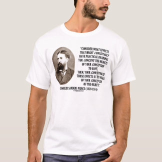 Charles Sanders Peirce Effects Objects Conception T-Shirt