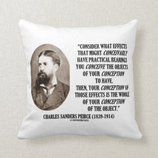 Charles Sanders Peirce Effects Objects Conception Throw Pillow