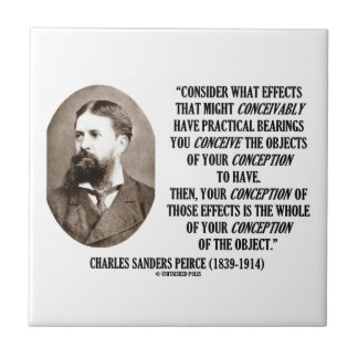 Charles Sanders Peirce Effects Objects Conception Tiles