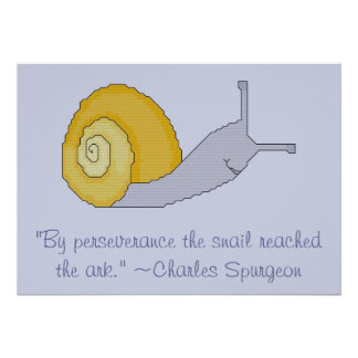 Charles Spurgeon Snail Perseverence Quote Poster