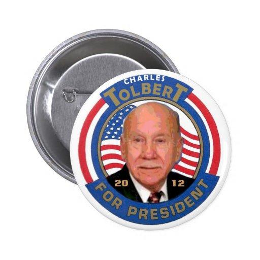 Charles Tolbert para el presidente 2012 Pins