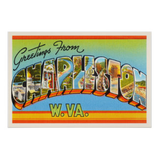 Charleston West Virginia WV Old Vintage Postcard- Poster