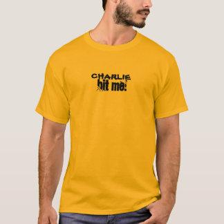 CHARLIE BIT ME! T-Shirt