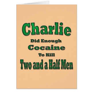 Charlie Cocaine and Two and a half Men Card
