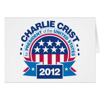 Charlie Crist para el presidente 2012 Tarjeta De Felicitación