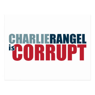 Charlie Rangel is Corrupt Postcard