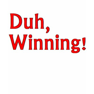 charlie sheen winning shirt. Charlie Sheen Winning Shirt by