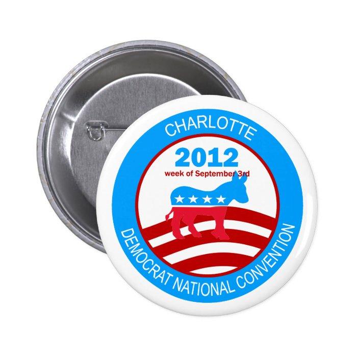 Charlotte 2012 Democrat Convention Pinback Button