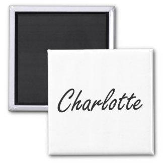 Charlotte artistic Name Design 2 Inch Square Magnet