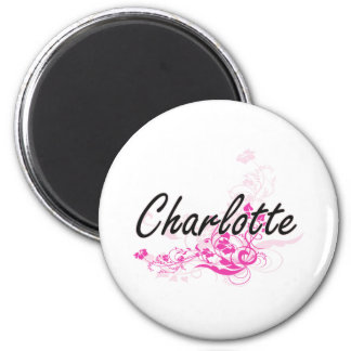 Charlotte Artistic Name Design with Flowers 2 Inch Round Magnet