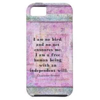 Charlotte Bronte quote about independence iPhone 5 Cases