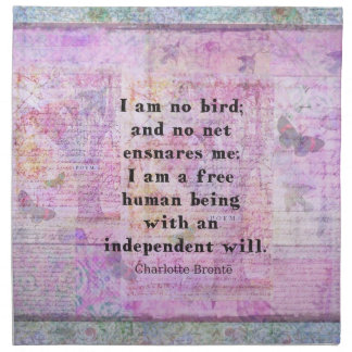 Charlotte Bronte quote about independence Cloth Napkin