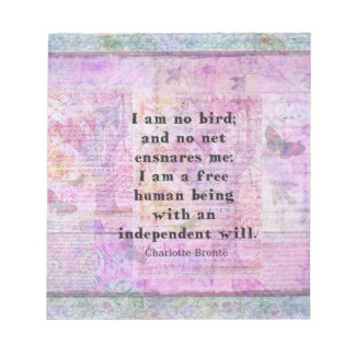 Charlotte Bronte quote about independence Memo Notepad