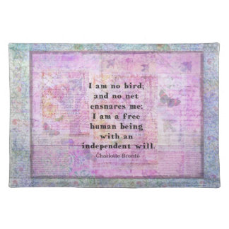 Charlotte Bronte quote about independence Place Mats