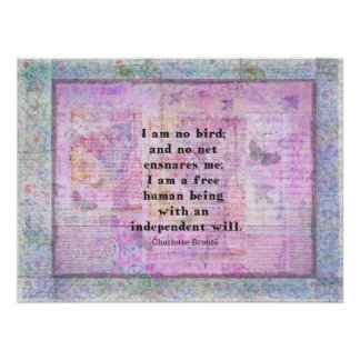 Charlotte Bronte quote about independence Poster