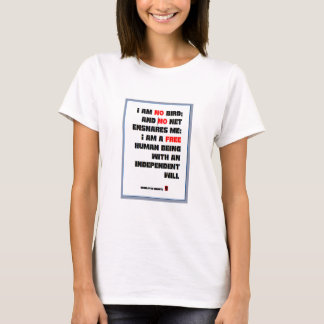 Charlotte Bronte Quote, I Am No Bird, Ideal Gift T-Shirt