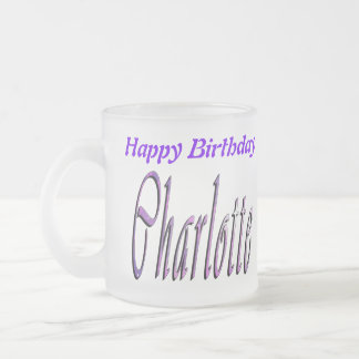 Charlotte Happy Birthday Logo, Frosted Glass Mug. Frosted Glass Coffee Mug