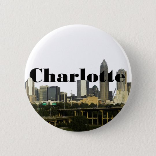 Charlotte NC Skyline with Charlotte in the Sky Pinback Button