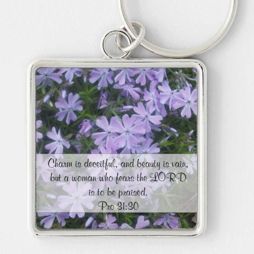 Charm is deceitful, and beauty is vain, but a woma Silver-Colored square keychain