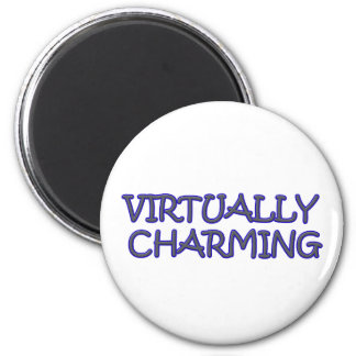 CHARMING INDEED 2 INCH ROUND MAGNET