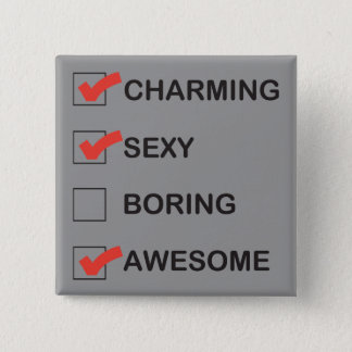 Charming Pinback Button