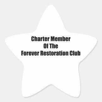 Charter Member Of The Forever Restoration Club Star Sticker
