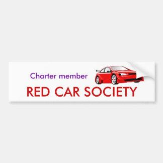 Charter member, RED CAR SOCIETY Bumper Sticker