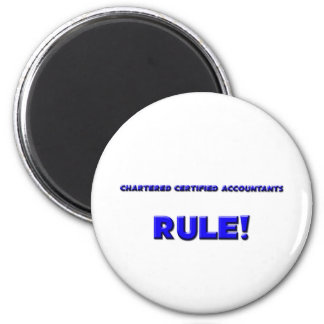 Chartered Certified Accountants Rule! 2 Inch Round Magnet