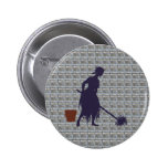 Charwoman Cinderella charwoman Cinderella Pinback Buttons