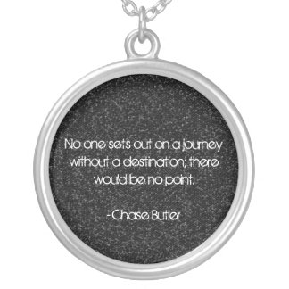 Chase Butler Quote Silver Plated Necklace