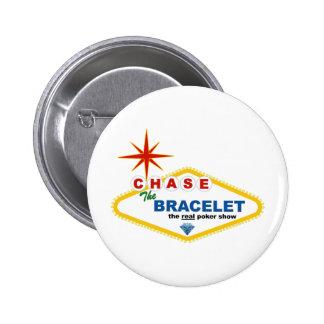 Chase the Bracelet Merchandise Pinback Button