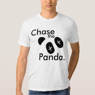 Chase the Panda Tee Shirts