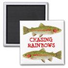 Chasing Rainbows Magnet